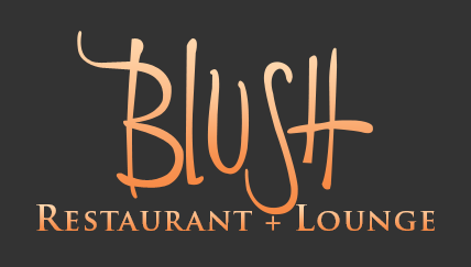 Blush Restaurant & Lounge